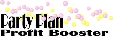 Party Plan Profit Booster