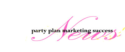 Party Plan Marketing Tips
