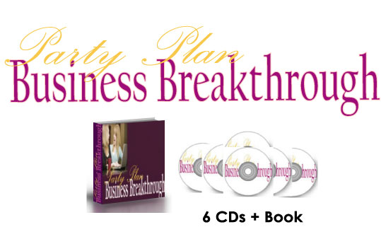 Party Plan Business Breakthrough